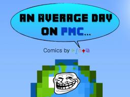 An Average Day on PMC... Minecraft