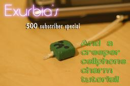 500 Subscriber Special and Creeper Phone Charm Tutorial! Minecraft Blog Post