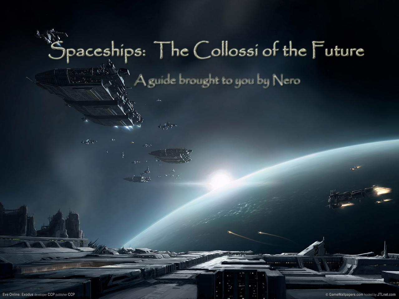 Spaceships - The Collossi of the future, What's to it ...