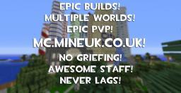 MINEUK.CO.UK -=- FACTIONS -=- ANTI-GRIEF -=- EPIC PVP BATTLES -=- 24/7 30 SLOTS -=- Minecraft Server