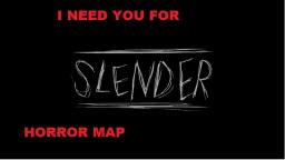 I need YOU for Slender Horror Map! Minecraft