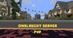 [NEW MAP] ONSLAUGHT [FACTIONS] [MCMMO] [MOBARENA] Minecraft Server