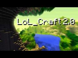 LOL_Craft 2.0