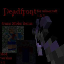 Deadfront updated [1.3.2] even more guns mobs