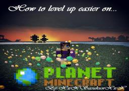 How to level up easier! Minecraft Blog