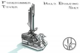 Halo Building Set - Forerunner Tower Minecraft Map & Project