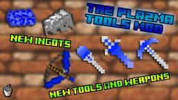[1.6.2] - The Plazma Tools Mod! V2.0: =Updated with Forge!= [Forge]