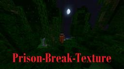 PrisonBreak Texture Pack