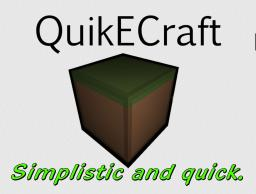 QuikEcraft [DISCONTINUED] Minecraft Texture Pack