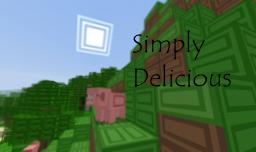 Simply Delicious Texture Pack V3.4  [1.3.2] (Being Revamped) Minecraft Texture Pack