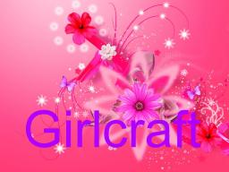 Girlcraft