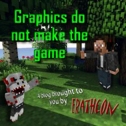Graphics do not make the game - A blog Minecraft