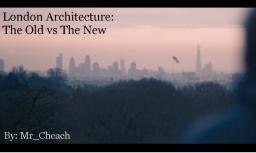 London Architecture - Old vs New Minecraft Blog