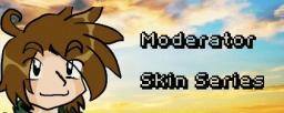 - Moderator Skin Series - Minecraft Blog