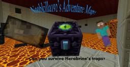 N00bkilla192's Adveture map: Herobrine's Tests (Part 1 of the Herobrine's Traps series) Minecraft Map & Project