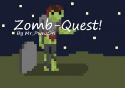 Zomb-Quest! [Mini-game/Small adventure!] Minecraft Map & Project