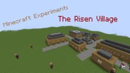 Minecraft Experiment: The Risen Village Minecraft Map & Project