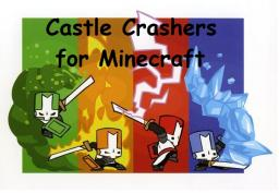 Crastle Crasher for Minecraft Minecraft Map & Project