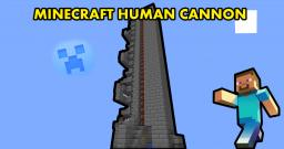 THE BEST HUMAN CANNON ( + DOWNLOAD) Minecraft Map & Project