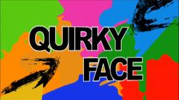 New let's player! The Quirky Face Minecraft Blog