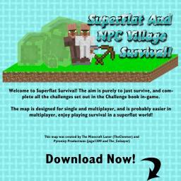 SuperFlat/NPC Survival Minecraft Map & Project