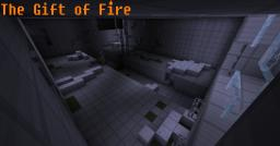 The Gift of Fire Minecraft Map & Project