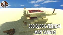 Vertical Man Cannon - Chucks you over 300 Blocks High! Minecraft Project