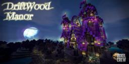 DriftWood Fantasy Manor [400 SUB SPECIAL] THANKS! Minecraft Map & Project
