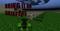 Bring It On Griefers! Minecraft