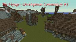 The Voyage Adv. Map - Development Commentary Minecraft Project
