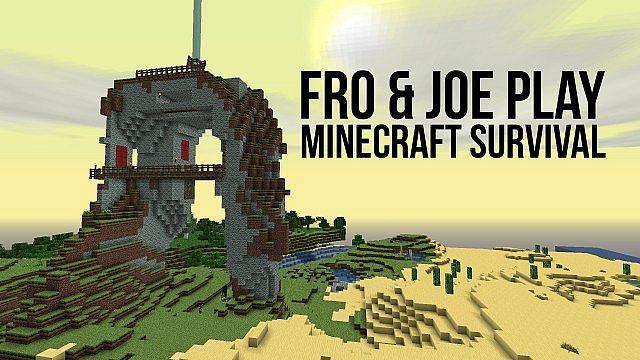 Fro Joe Minecraft Survival
