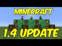 Expectations of 1.4? Minecraft Blog