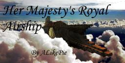 Her Majesty's Royal Airship Minecraft Map & Project