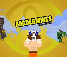 BorderMines 2 (DISCONTINUED) :( Minecraft Mod