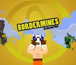 BorderMines 2 (DISCONTINUED) :( Minecraft