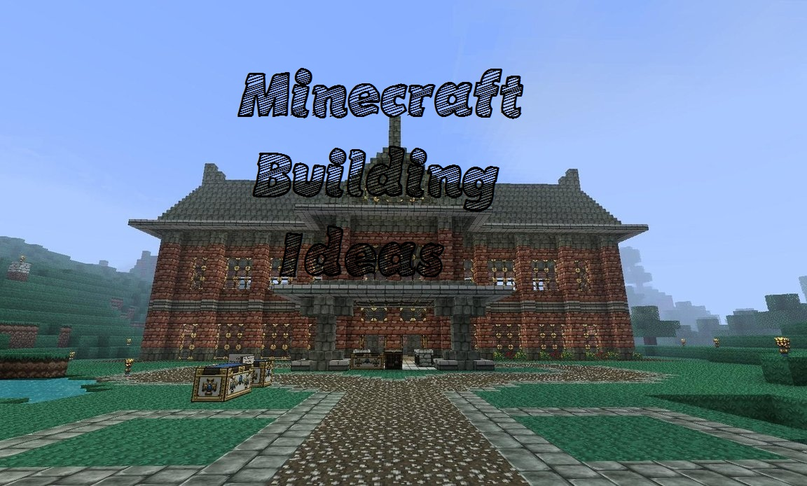 How to get building ideas a helpful blog minecraft blog for House build ideas