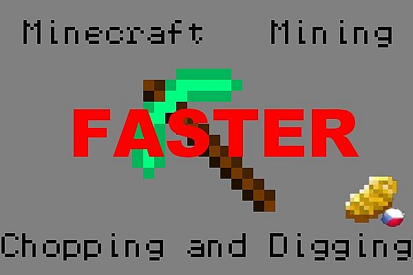 Fastermining mod Made by MightyPork, continued by Ice374