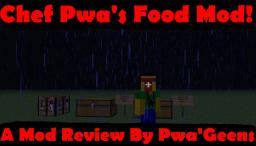 Chef Pwa's Food Mod Minecraft Mod