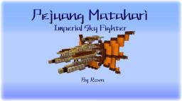 Pejuang Matahari - Imperial Sky Fighter Minecraft Project