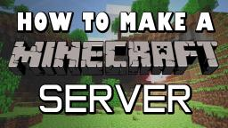 How To Make A Minecraft Server 1.4.7 [DIRECT CONNECT] Minecraft Blog Post