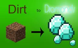 Dirt to Diamonds (Metaphorically!) Minecraft Blog