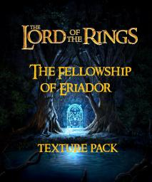 The Fellowship of Eriador Official Texture pack(UPDATE)Now to 1.4.4 .-.