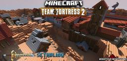 Team Fortress 2 DUSTBOWL SERVER! [24/7!] [12 vs 12] [24 SLOTS] [Dedicated server!] Minecraft Server