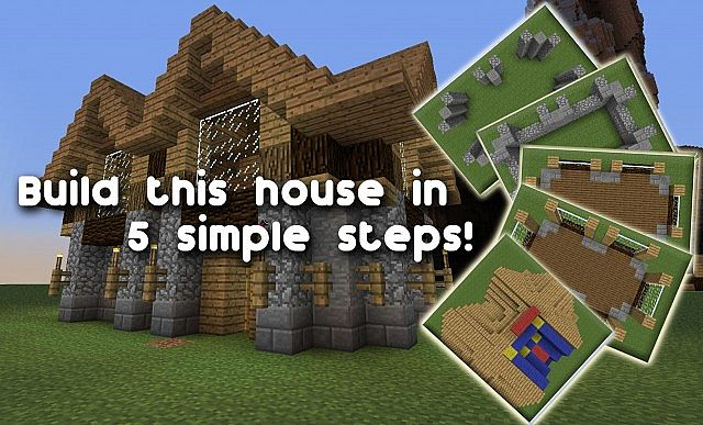 Build a house in 5 steps download minecraft project Step by step to build a house
