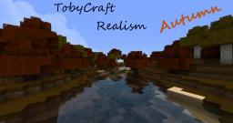 "[1.4.6] ""TobyCraft Realism"" - 'Autumn' HD Texture Pack [128x] Minecraft Texture Pack"