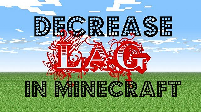 how to stop minecraft lag