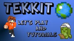 Tekkit Lets Play and Tutorials!!!
