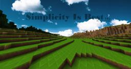 Simplicity Is Best 16x -- 1.4.5 Minecraft Texture Pack