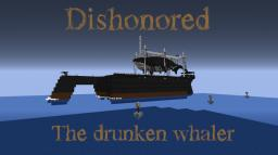 Dishonored Whaler