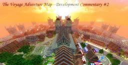 The Voyage Adventure Map - Development Commentary #2 The Castle of Crasters Minecraft Project